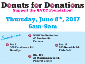 The QVCC Foundation's- Donuts for Donations @ Multiple Locations -WINY Radio Station in Putnam. Bakers Dozen in Pomfret, Brooklyn, Plainfield.